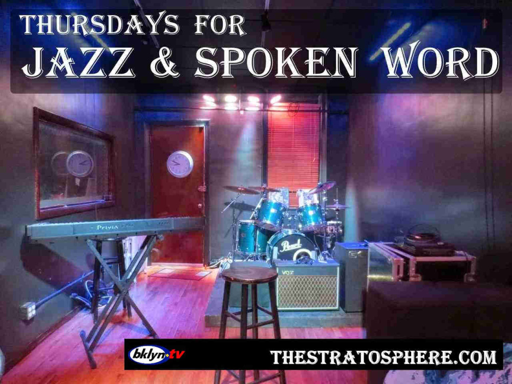Jazz-and-spoken-word Thursdays at  the stratosphere
