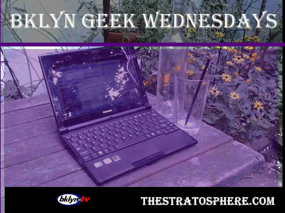 bklyn Geek wednesdays at the  stratosphere